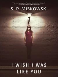 Cover I Wish I Was Like You