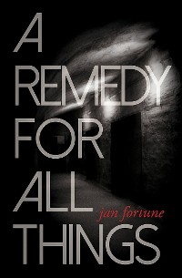 Cover A Remedy for All Things