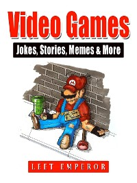 Cover Video Games Jokes, Stories, Memes & More