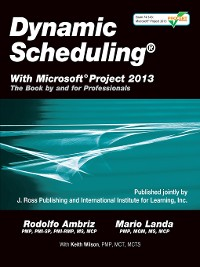 Cover Dynamic Scheduling® With Microsoft® Project 2013