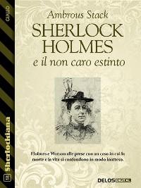 Cover Sherlock Holmes e il non caro estinto
