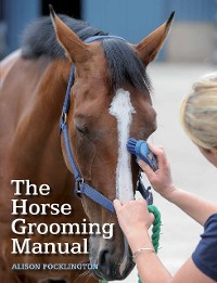 Cover Horse Grooming Manual