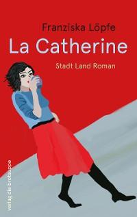 Cover La Catherine