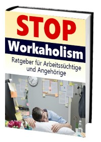 Cover Stop Workaholism