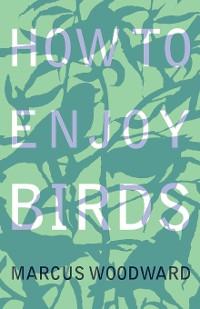 Cover How to Enjoy Birds