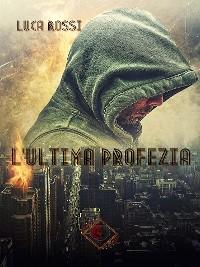 Cover L'Ultima Profezia (Collana Nhope)