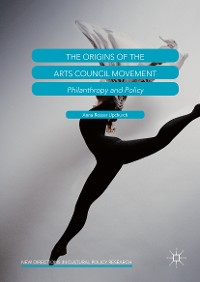 Cover The Origins of the Arts Council Movement