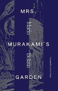 Cover Mrs. Murakami's Garden