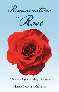 Cover Reincarnations of Rose