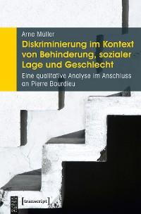 Cover Diskriminierung im Kontext von Behinderung, sozialer Lage und Geschlecht