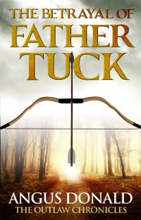 Cover Betrayal of Father Tuck