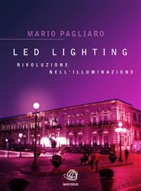Cover LED Lighting. Rivoluzione nell'illuminazione