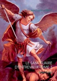 Cover LE SANCTUAIRE D'ENTREVAUX TOME 2