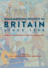 Cover Remembering Protest in Britain since 1500