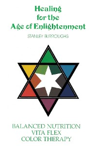 Cover Healing for the Age of Enlightenment