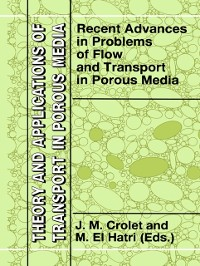 Cover Recent Advances in Problems of Flow and Transport in Porous Media