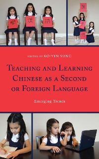 Cover Teaching and Learning Chinese as a Second or Foreign Language