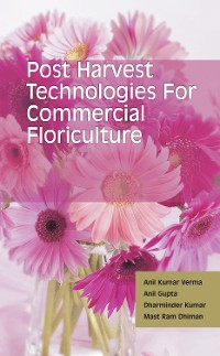 Cover Postharvest Technologies For Commercial Floriculture