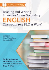Cover Reading and Writing Strategies for the Secondary English Classroom in a PLC at Work®