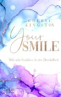Cover Your Smile - Wie ein Strahlen in der Dunkelheit