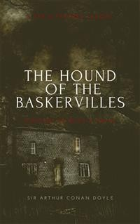 Cover THE HOUND OF THE BASKERVILLES (Annotated): A tar & Feather Classic: Straight Up With a Twist