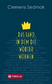 Cover Das Land, in dem die Wörter wohnen