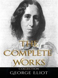 Cover George Eliot: The Complete Works