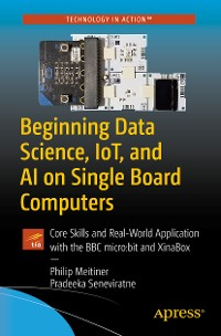 Cover Beginning Data Science, IoT, and AI on Single Board Computers