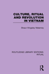 Cover Culture, Ritual and Revolution in Vietnam