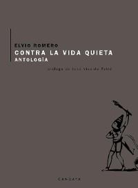 Cover Contra la vida quieta