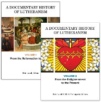 Cover A Documentary History of Lutheranism, Volumes 1 and 2