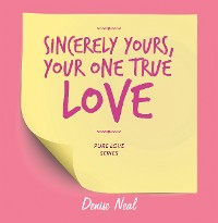 Cover Sincerely Yours, Your One True Love