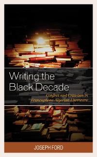 Cover Writing the Black Decade