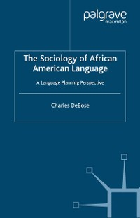 Cover The Sociology of African American Language