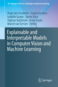 Cover Explainable and Interpretable Models in Computer Vision and Machine Learning