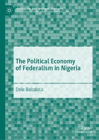 Cover The Political Economy of Federalism in Nigeria