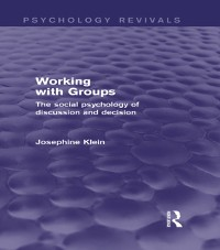 Cover Working with Groups (Psychology Revivals)