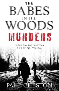 Cover The Babes in the Woods Murders