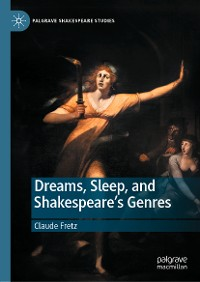 Cover Dreams, Sleep, and Shakespeare's Genres