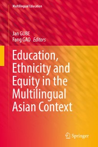 Cover Education, Ethnicity and Equity in the Multilingual Asian Context