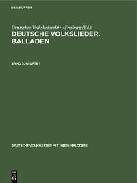 Cover Deutsche Volkslieder. Balladen. Band 3, Hälfte 1