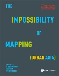 Cover Impossibility Of Mapping (Urban Asia), The