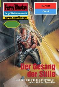 Cover Perry Rhodan 1935: Der Gesang der Stille (Heftroman)