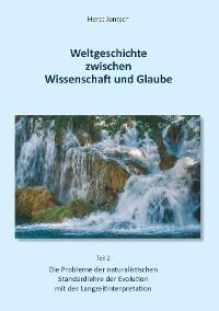 Cover Weltgeschichte zwischen Wissenschaft und Glaube / Teil 2