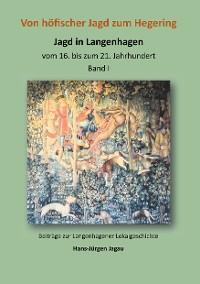 Cover Von höfischer Jagd zum Hegering