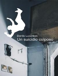 Cover Un Suicidio Colposo