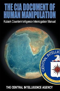 Cover The CIA Document of Human Manipulation