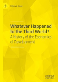 Cover Whatever Happened to the Third World?
