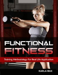Cover Functional Fitness - Training Methodology for Real Life Application