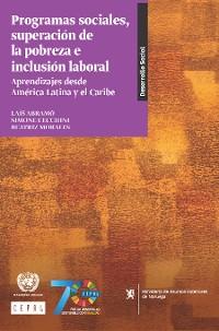 Cover Programas sociales, superación de la pobreza e inclusión laboral